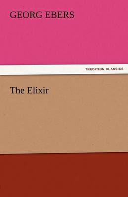 The Elixir (Paperback)