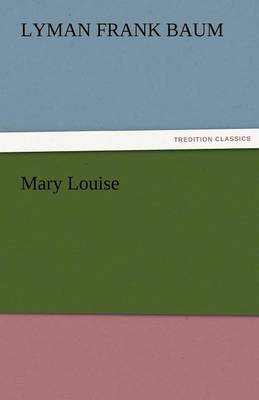 Mary Louise (Paperback)