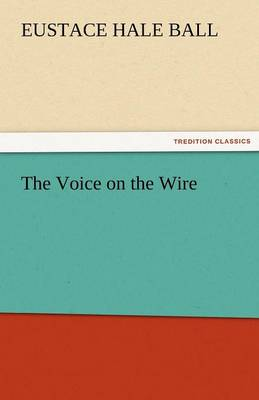 The Voice on the Wire (Paperback)