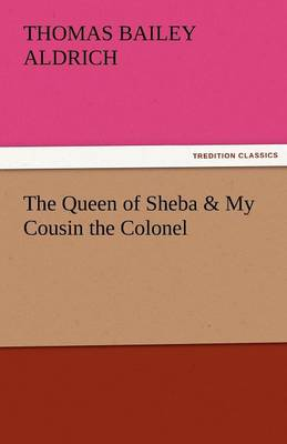 The Queen of Sheba & My Cousin the Colonel (Paperback)