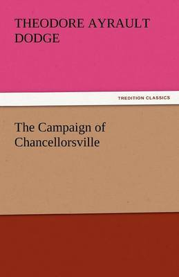 The Campaign of Chancellorsville (Paperback)