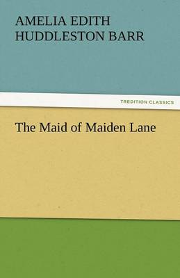 The Maid of Maiden Lane (Paperback)