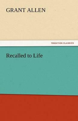 Recalled to Life (Paperback)