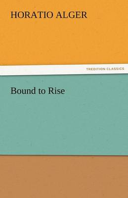 Bound to Rise (Paperback)