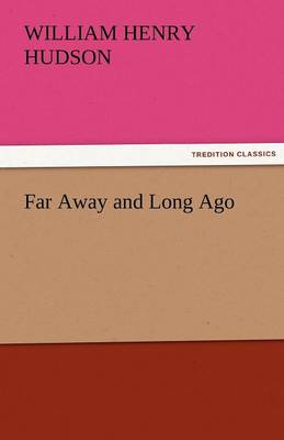 Far Away and Long Ago (Paperback)