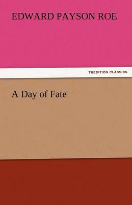 A Day of Fate (Paperback)
