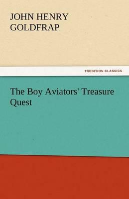 The Boy Aviators' Treasure Quest (Paperback)