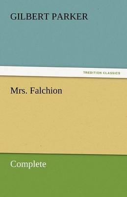 Mrs. Falchion, Complete (Paperback)