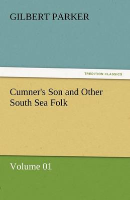 Cumner's Son and Other South Sea Folk - Volume 01 (Paperback)