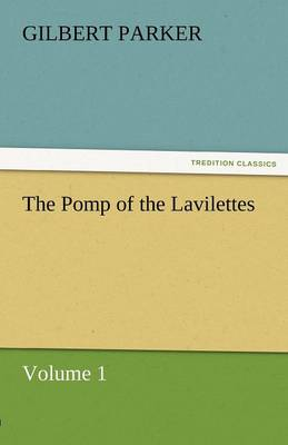 The Pomp of the Lavilettes, Volume 1 (Paperback)