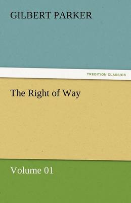 The Right of Way - Volume 01 (Paperback)
