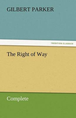 The Right of Way - Complete (Paperback)