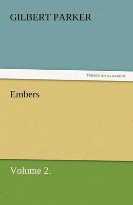 Embers, Volume 2. (Paperback)