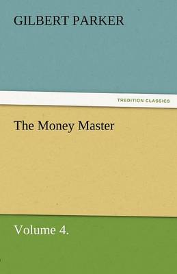 The Money Master, Volume 4. (Paperback)