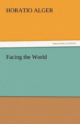 Facing the World (Paperback)