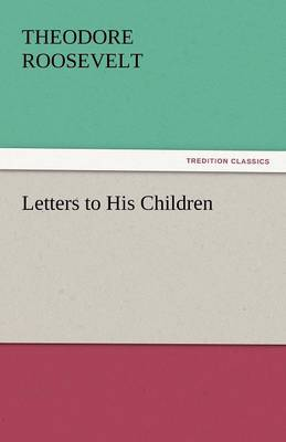 Letters to His Children (Paperback)