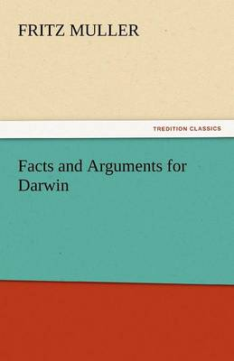 Facts and Arguments for Darwin (Paperback)