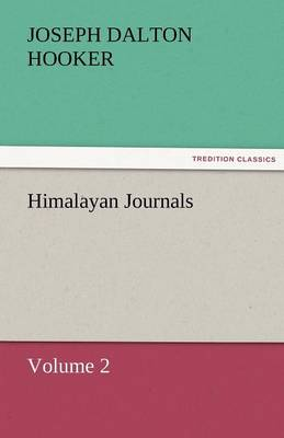 Himalayan Journals - Volume 2 (Paperback)