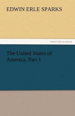 The United States of America, Part 1 (Paperback)