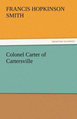 Colonel Carter of Cartersville (Paperback)