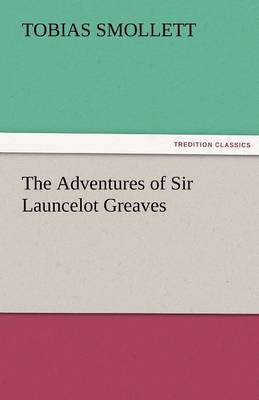 The Adventures of Sir Launcelot Greaves (Paperback)