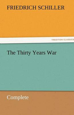 The Thirty Years War - Complete (Paperback)