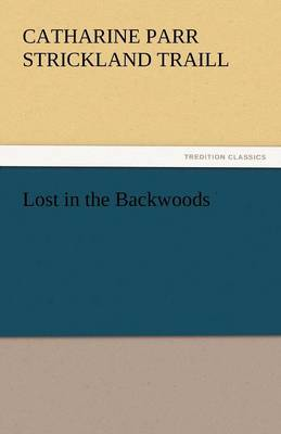 Lost in the Backwoods (Paperback)