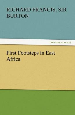 First Footsteps in East Africa (Paperback)