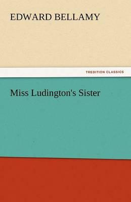 Miss Ludington's Sister (Paperback)