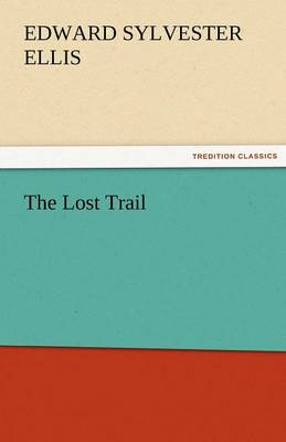 The Lost Trail (Paperback)