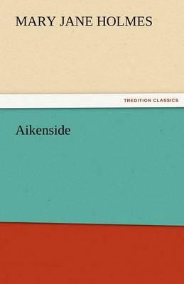 Aikenside (Paperback)