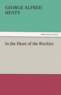 In the Heart of the Rockies (Paperback)