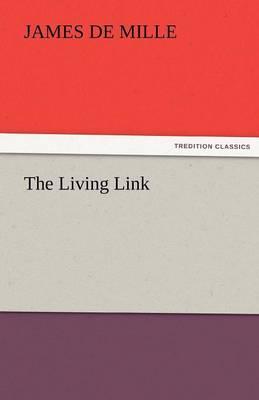The Living Link (Paperback)