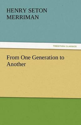 From One Generation to Another (Paperback)
