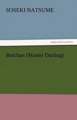 Botchan (Master Darling) (Paperback)