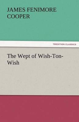 The Wept of Wish-Ton-Wish (Paperback)