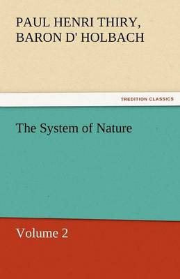 The System of Nature, Volume 2 (Paperback)