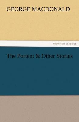 The Portent & Other Stories (Paperback)