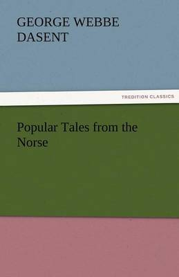 Popular Tales from the Norse (Paperback)