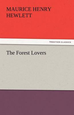 The Forest Lovers (Paperback)