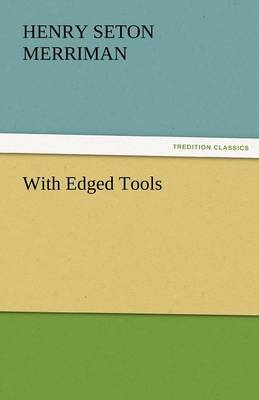 With Edged Tools (Paperback)