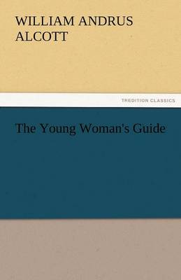 The Young Woman's Guide (Paperback)