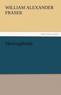 Thoroughbreds (Paperback)