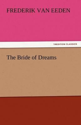The Bride of Dreams (Paperback)