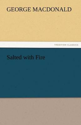 Salted with Fire (Paperback)