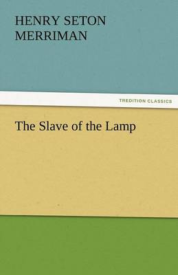 The Slave of the Lamp (Paperback)