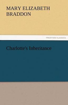 Charlotte's Inheritance (Paperback)