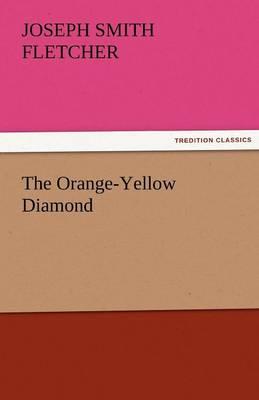 The Orange-Yellow Diamond (Paperback)