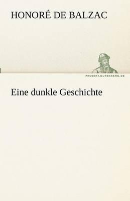 Eine Dunkle Geschichte (Paperback)