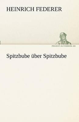 Spitzbube Uber Spitzbube (Paperback)